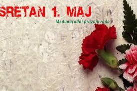 Sretan 1.maj Međunarodni praznik rada