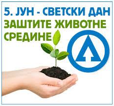 Danas je 5. jun – Svetski dan zaštite životne sredine